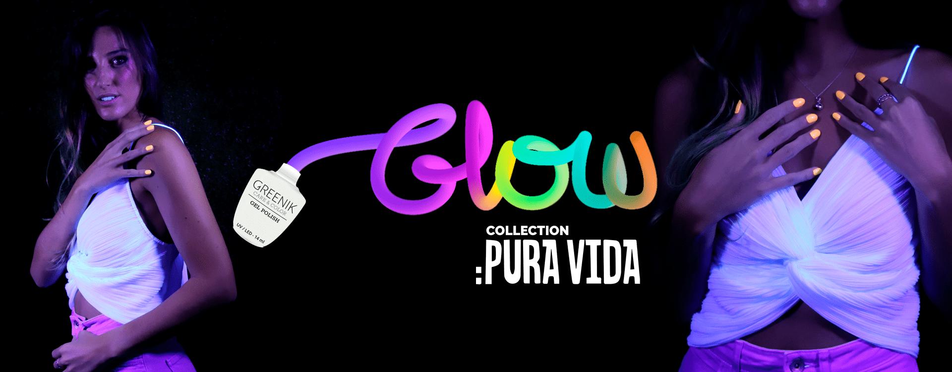 Colección GLOW PURA VIDA